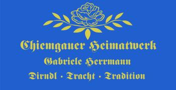 Chiemgauer Heimatwerk - Gabriele Herrmann - Dirndl Tracht Tradition